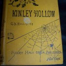 Antique 1882 Kinley Hollow a Novel Leisure Hour Series No. 138 by G.H. Hollister Book