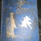 Antique 1895 Delightful Stories Wonderful Bible Book by Reverend George A. Peltz
