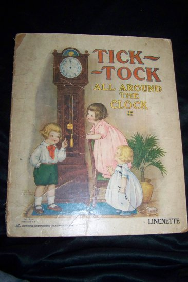 Antique Vintage TICK-TOCK All Around the Clock #814 Linenette Samuel Gabriel Book