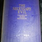 Antique THE NECESSARY EVIL Charles Rann Kennedy Play