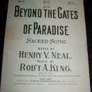 Antique 1900 BEYOND THE GATES OF PARADISE Sheet Music