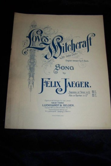 Antique 1905 LOVES WITCHCRAFT Felix Jaeger Sheet Music