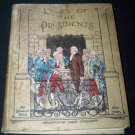 Antique 1903 LIVES OF THE PRESIDENTS McLoughlin Brothers HC Book
