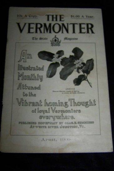 Antique THE VERMONTER State Magazine April 1909 Vermont VT