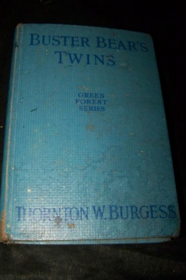 Vintage BUSTER BEAR'S TWINS Thornton Burgess~Harrison Cady Book