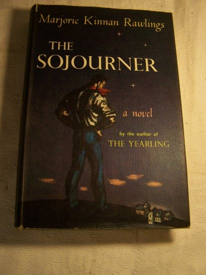 Vintage 1953 The Sojourner by Marjorie Kinnan Rawlings HC/DJ 1st Edition Book