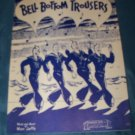 Vintage 1944 BELL BOTTOM TROUSERS Moe Jaffe Sheet Music