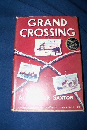 Vintage 1943 GRAND CROSSING Alexander Saxton HC/DJ Book