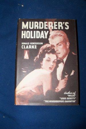 Vintage 1943 MURDERER'S HOLIDAY Donald Henderson Clarke HC/DJ Book