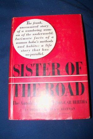 Vintage 1937 Sister of the Road Autobiography of Box-Car Bertha Dr. Ben L Reitman HC/DJ Book