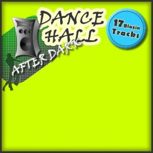 Dancehall After Dark ::