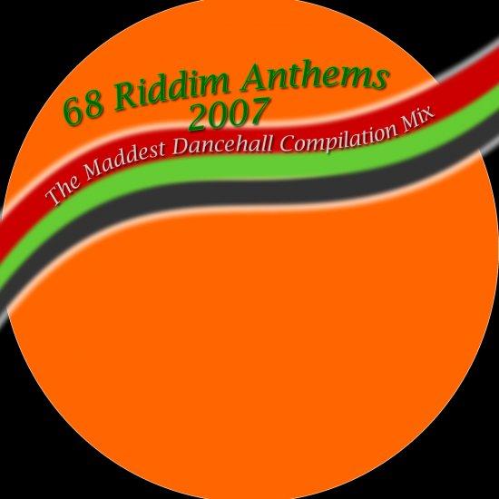 68 Riddim Anthems ::: Sound Crew Entertainment Mix