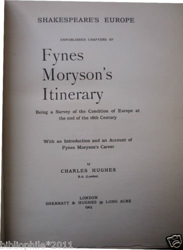 Shakespeare's Europe - 1903 - Very Good Fynes Moryson VG