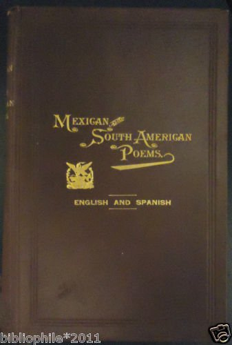 Mexican and South American Poems 1892 Ernest Green Very Good Scarce
