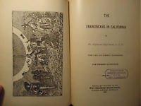 The Franciscans In California 1897 Englehardt Ex-Lib Discreet very Good Scarce