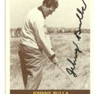 Johnny Bulla Auto BJB Card #20 WV born First Pilot PGA player Left Hander
