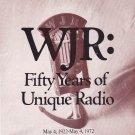WJR 50 Years of Unique Radio  1922-1972  1 CD