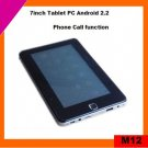 Hot sale 7inch android 2.2 tablet pc phone call via 8650 (M12)