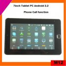 Cheap 7inch android 2.2 tablet pc phone call (M12)