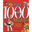 My First 1000 Words: A Picture Wordbook (Disney Learning)