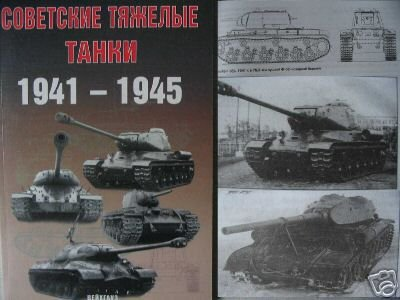 Soviet  Heavy  Tanks 1941-45 (WW2 - RED  ARMY - BOOK)