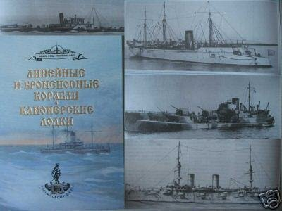 Russian Navy Battleships and Gunboats.Reference book