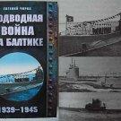 Submarine War on the Baltik Sea 1939-1945 - WW2