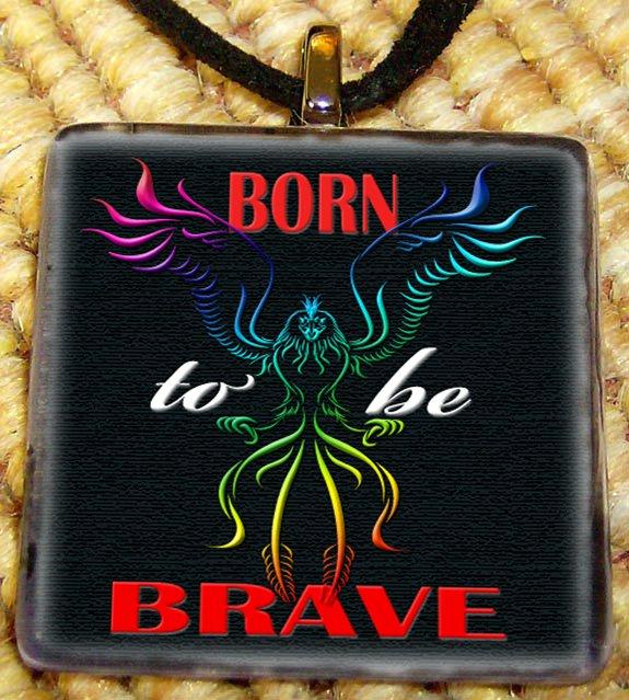 Born to be Brave Glass Tile Pendant