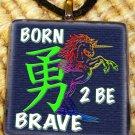 Born 2 Be Brave Unicorn Kanji Glass Pendant