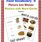 Food Vocabulary II has Word Cards & More; Great for ESOL, ESE, & Primary Grades! (PDF)