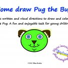 Come Draw Pug the Bug! Drawing and Reading Activity for Young Children (PDF)