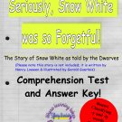 Seriously Snow White was So Forgetful Comprehension Test & Answer Key PDF
