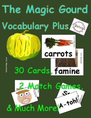 The Magic Gourd Vocabulary Cards, Match Games, and Worksheets all in PDF (Adobe format)