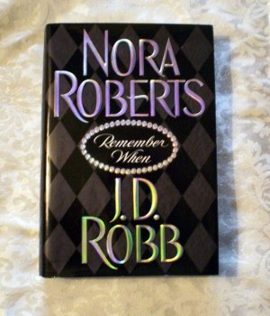 Remember When by Nora Roberts  HC  DJ