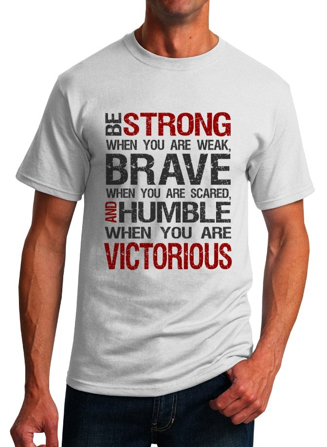 Inspirational Quote T-Shirt - Be Strong - Size M - Unisex White