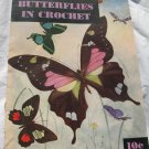 Butterflies In Crochet 10 Cent 1951 CLARKS J.P. Coats Pattern Book # 272