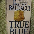 True Blue by David Baldacci Paperback PB Suspense