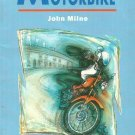MONEY FOR A MOTORBIKE by JOHN MILNE READING STORY BOOK FOR LEARNERS OF ENGLISH