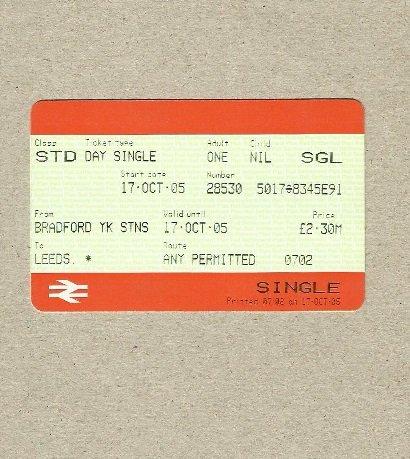 BRITISH RAIL BRADFORD TO LEEDS SINGLE ONE WAY TICKET 2005