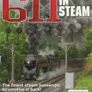 TRAINS 611 IN STEAM THE FINEST STEAM PASSENGER LOCOMOTIVE IS BACK 2015