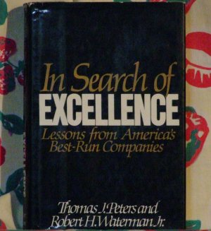 In Search of EXCELLENCE ['G/VG'!/$12.95] (by: Thomas J. Peters and Robert H. Waterman Jr.)