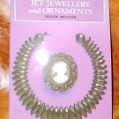 Jet Jewellery and Ornaments Muller 1998 Shire 52 Album Edition is Out of Print