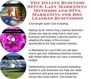 The Online Business Setup, Lazy Marketing Methods, SIVA Marketing for Dog Leashes Businesses