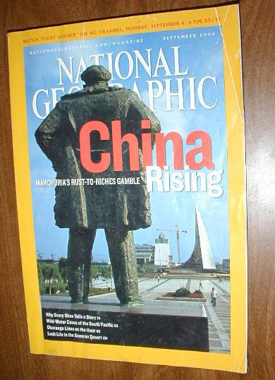 National Geographic vol. 210 No. 3 September 2006 Rising Manchuria's rust to riches gamble (G3)