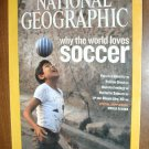 National Geographic Vol. 209 No. 6 June 2006 Why the World Loves Soccer (G3)
