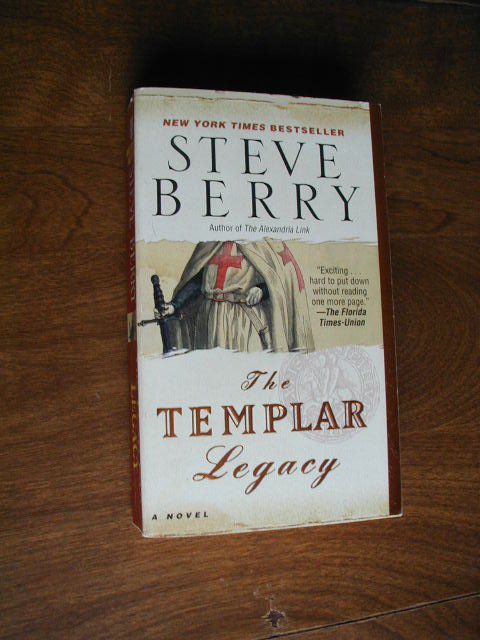 The Templar Legacy: A Novel by Steve Berry (2007) (WCC2) Suspense, Thriller