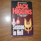 A Season in Hell by Jack Higgins (1990) (WCC2) Thriller, Mystery, Suspense, Adventure