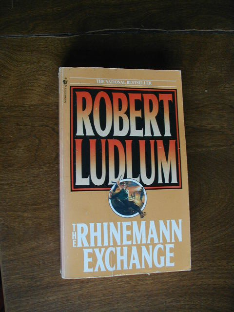 The Rhinemann Exchange by Robert Ludlum (1989) (WCC2) Spy Fiction