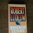 The Rhinemann Exchange by Robert Ludlum (1989) (WCC2) Spy Fiction