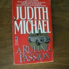 A Ruling Passion by Judith Michael (1990) (BB10)